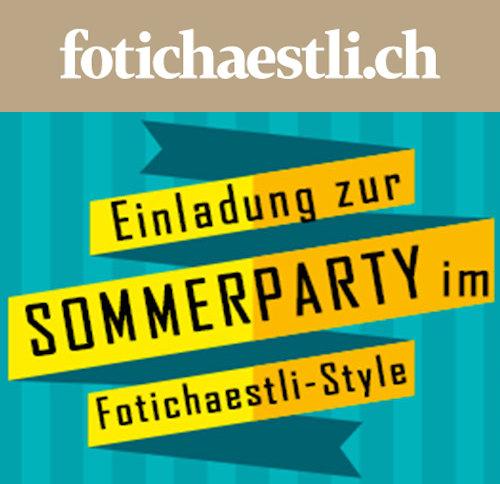 einladung zur grossen sommerparty bei fotichaestli - fotointern.ch, Einladung